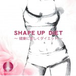 SHAPE UP DIET